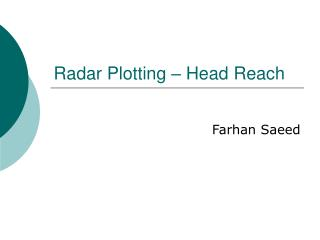 Radar Plotting   Head Reach