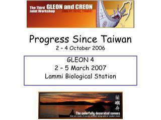Progress Since Taiwan 2 � 4 October 2006