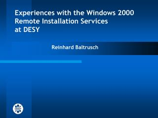 Experiences with the Windows 2000 Remote Installation Services  at DESY