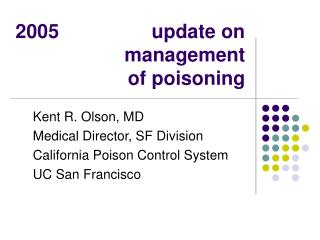 2005                 update on management of poisoning