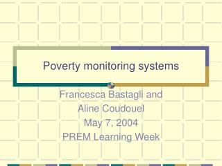 Poverty monitoring systems