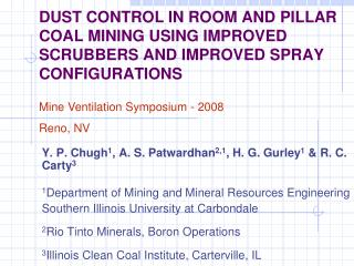 DUST CONTROL IN ROOM AND PILLAR COAL MINING USING IMPROVED SCRUBBERS AND IMPROVED SPRAY CONFIGURATIONS