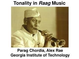 Tonality in  Raag  Music