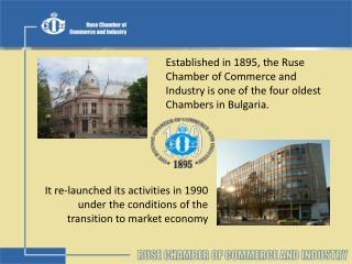 It re-launched its activities in 1990 under the conditions of the transition to market economy