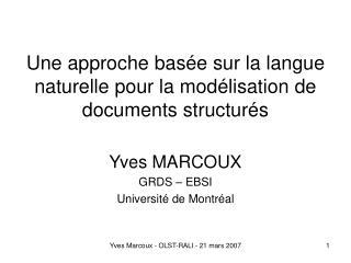 Une approche basée sur la langue naturelle pour la modélisation de documents structurés
