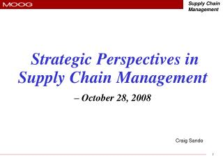 Strategic Perspectives in  Supply Chain Management – October 28, 2008