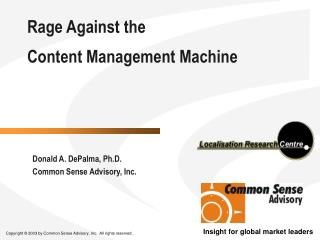 Rage Against the  Content Management Machine