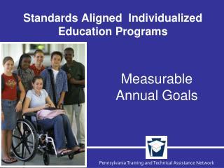 Standards Aligned  Individualized Education Programs