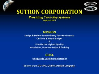 SUTRON CORPORATION Providing Turn-Key Systems August 6, 2010