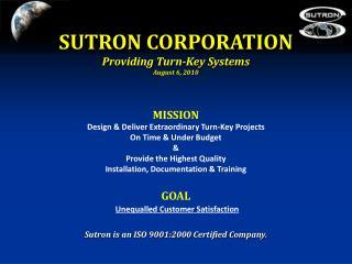 SUTRON CORPORATION Providing Turn-Key Systems August 6, 2010