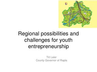 Regional possibilities and challenges for youth entrepreneurship