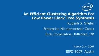 An Efficient Clustering Algorithm For  Low Power Clock Tree Synthesis