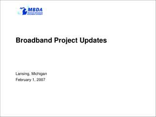 Broadband Project Updates
