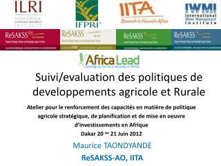 Suivi/evaluation des politiques de developpements agricole et Rurale