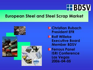 European Steel and Steel Scrap Market