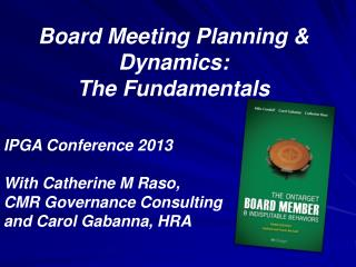 Board Meeting Planning & Dynamics: The Fundamentals