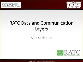 RATC Data and Communication Layers