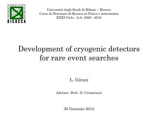 Development of cryogenic detectors  for rare event searches