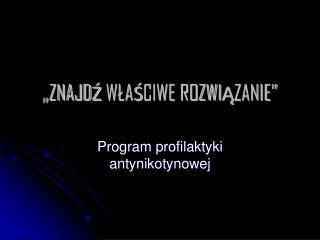"""""""ZNAJDŹ WŁAŚCIWE ROZWIĄZANIE"""""""