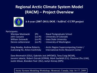 Regional Arctic Climate System Model (RACM) – Project Overview