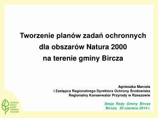 Agnieszka Marcela  I Zastępca Regionalnego Dyrektora Ochrony Środowiska