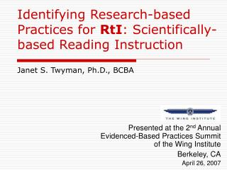 Identifying Research-based Practices for RtI: Scientifically-based Reading Instruction