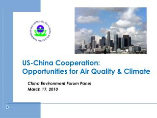 US-China Cooperation: Opportunities for Air Quality & Climate