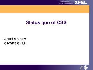 Status quo of CSS