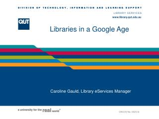Libraries in a Google Age