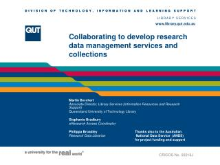 Collaborating to develop research data management services and collections