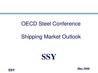 OECD Steel Conference  Shipping Market Outlook
