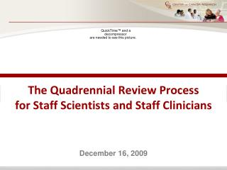 The Quadrennial Review Process for Staff Scientists and Staff Clinicians