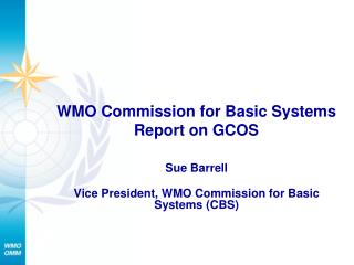 WMO Commission for Basic Systems Report on GCOS