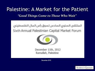 Palestine: A Market for the Patient