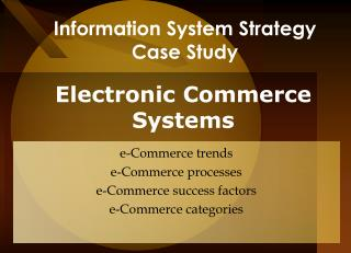 Information System Strategy  Case Study