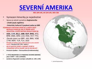 SEVERNÍ AMERIKA RZS 104-105, AS 124-125, ADS 138