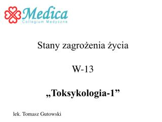 """Stany zagrożenia życia W-13 """"Toksykologia-1"""""""