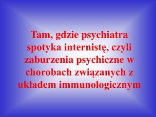 """Odrobina teorii, czyli co to właściwie znaczy """"psychoneuroimmunologia"""""""