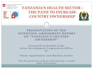 TANZANIA'S HEALTH SECTOR : THE PATH TO INCREASE COUNTRY OWNERSHIP