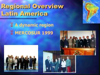 Regional Overview Latin America