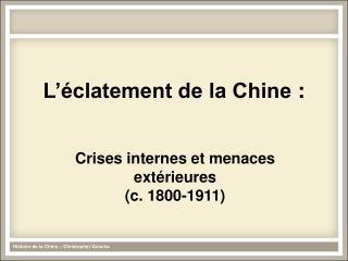 L'éclatement de la Chine: