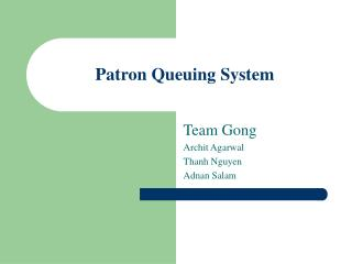 Patron Queuing System