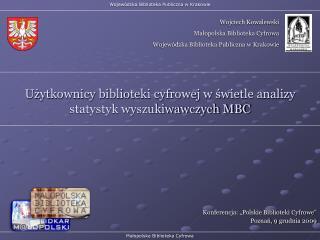 Użytkownicy biblioteki cyfrowej w świetle analizy statystyk wyszukiwawczych MBC