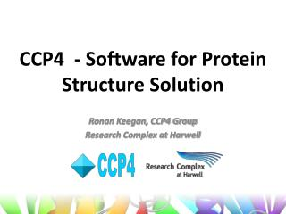 CCP4  - Software for Protein Structure Solution