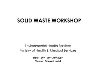SOLID WASTE WORKSHOP