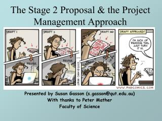 The Stage 2 Proposal & the Project Management Approach