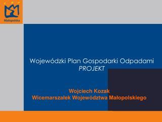 Wojewódzki Plan Gospodarki Odpadami PROJEKT