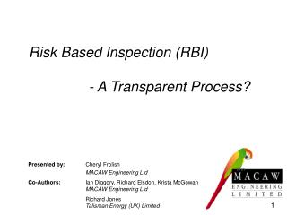 Risk Based Inspection (RBI)                 - A Transparent Process?