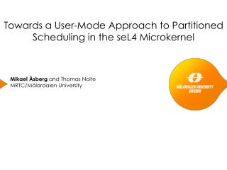 Towards a User-Mode Approach to Partitioned Scheduling in the seL4 Microkernel