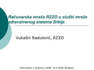 Ra čunarska mreža RZZO u službi mreže zdravstvenog sistema Srbije